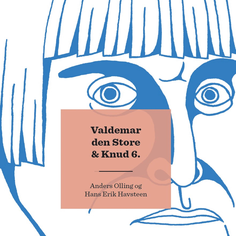 Kongerækken Valdemar Den Store Knud 6 Uforkortet Hörbuch Download