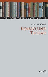 Kongo und Tschad, André Gide