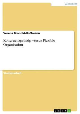 Kongruenzprinzip versus Flexible Organisation, Verena Bronold-Hoffmann