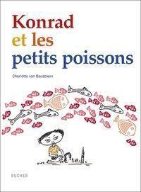 Konrad et les petits poissons, französische Ausgabe, Charlotte von Bausznern