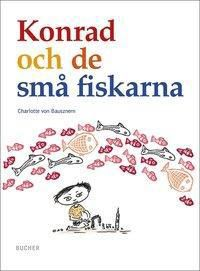 Konrad och de små fiskarna, schwedische Ausgabe, Charlotte von Bausznern
