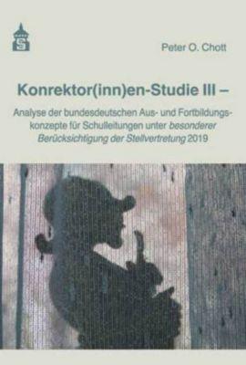 Konrektor(inn)en-Studie III - Peter O. Chott |
