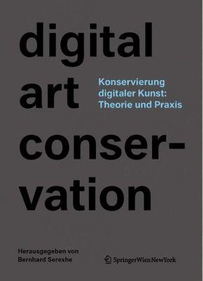 Konservierung digitaler Kunst: Theorie und Praxis