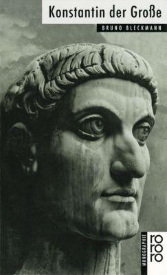Konstantin der Große, Bruno Bleckmann