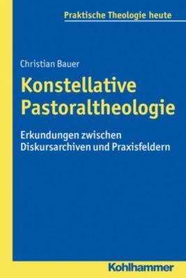 Konstellative Pastoraltheologie, Christian Bauer