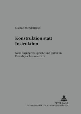 Konstruktion statt Instruktion