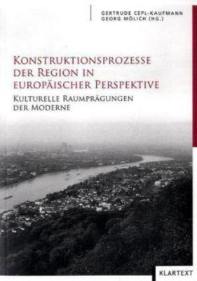 Konstuktionsprozesse der Region in europäischer Perspektive
