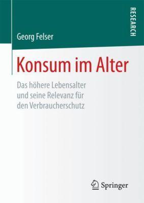 Konsum im Alter - Georg Felser |