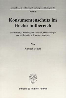 Konsumentenschutz im Hochschulbereich, Karsten Mause