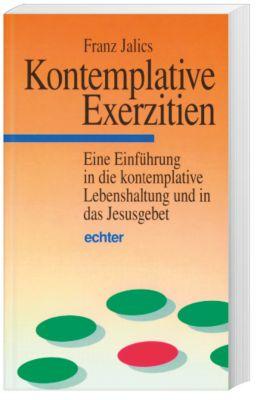 Kontemplative Exerzitien, Franz Jalics