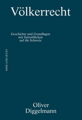 KONTEXT / Reihe zu staatspolitischen Themen: Völkerrecht, Oliver Diggelmann