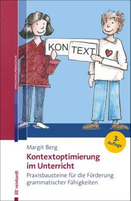Kontextoptimierung im Unterricht, Margit Berg