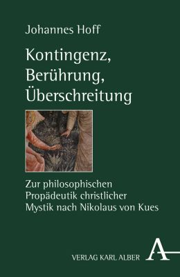 Kontingenz, Berührung, Überschreitung, Johannes Hoff