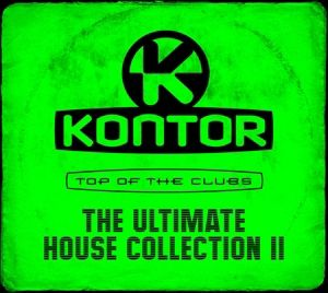 Kontor Top Of The Clubs - The Ultimate House Collection Vol. 2, Various