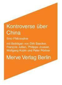 Kontroverse über China, Francois Jullien, Peter Pörtner, Dirk Baecker