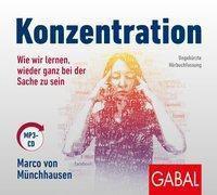 Konzentration, 1 Audio-CD, MP3 Format, Marco von Münchhausen