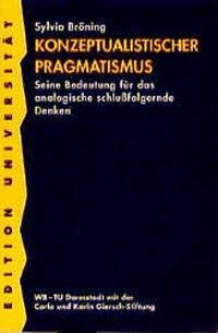 Konzeptualistischer Pragmatismus, Sylvia Bröning