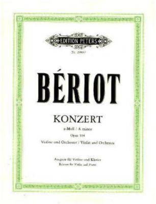 Konzert für Violine und Orchester Nr. 9 a-Moll op. 104 (Ausgabe für Violine und Klavier), Charles A. de Bériot