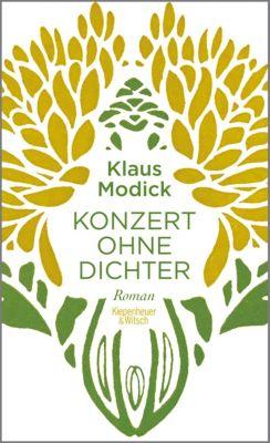 Konzert ohne Dichter, Klaus Modick