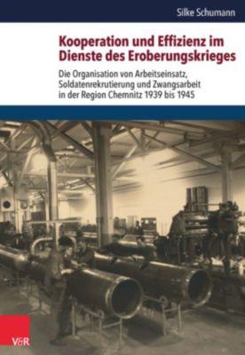 Kooperation und Effizienz im Dienste des Eroberungskrieges, Silke Schumann
