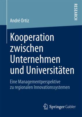 Kooperation zwischen Unternehmen und Universitäten, Andre Ortiz