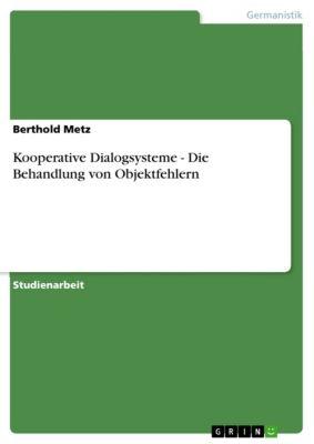 Kooperative Dialogsysteme - Die Behandlung von Objektfehlern, Berthold Metz