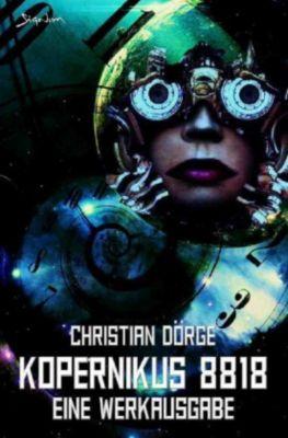 KOPERNIKUS 8818 - EINE WERKAUSGABE (SIGNUM-EDITION) - Christian Dörge |