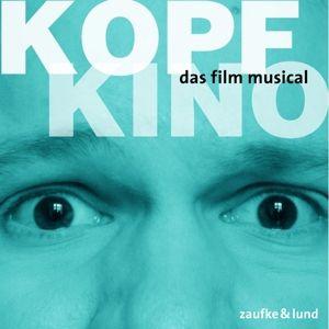 Kopfkino: Das Film-Musical, Original Berlin Cast