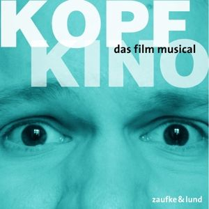 Kopfkino: Das Film-Musical, Original Berlin Cast