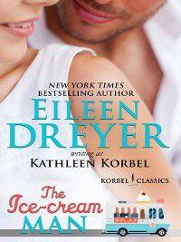 Korbel Classic Romance Humorous Series: The Ice Cream Man, Eileen Dreyer