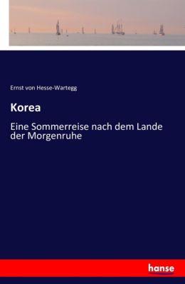 Korea, Ernst von Hesse-Wartegg