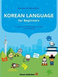 Korean Language for Beginners, Andrea De Benedittis