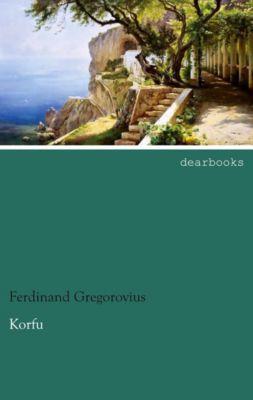 Korfu, Ferdinand Gregorovius