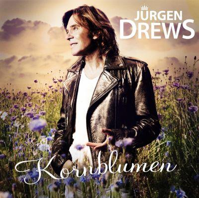 Kornblumen, Jürgen Drews