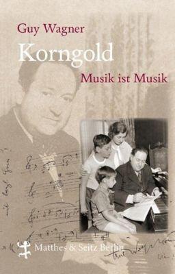 Korngold, Guy Wagner