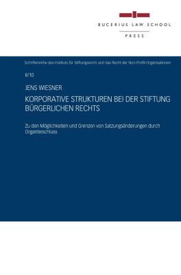 Korporative Strukturen bei der Stiftung bürgerlichen Rechts, Jens Wiesner
