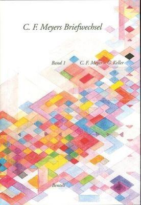 Korrespondenz C. F. Meyer - Gottfried Keller -  pdf epub