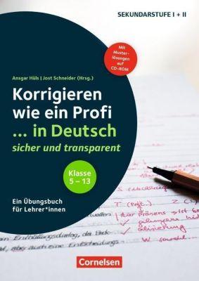 Korrigieren wie ein Profi ... in Deutsch sicher und transparent, m. CD-ROM
