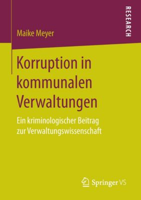 Korruption in kommunalen Verwaltungen, Maike Meyer