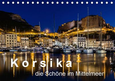 Korsika - Die Schöne im MIttelmeer (Tischkalender 2019 DIN A5 quer), Dirk Sulima