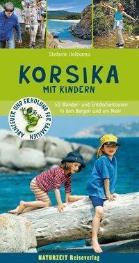 Korsika mit Kindern, Stefanie Holtkamp