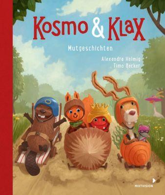 Kosmo & Klax Mut-Geschichten, Alexandra Helmig