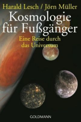 Kosmologie für Fußgänger, Harald Lesch, Jörn Müller