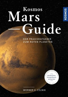Kosmos Mars-Guide - Werner E. Celnik |