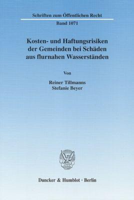 Kosten- und Haftungsrisiken der Gemeinden bei Schäden aus flurnahen Wasserständen, Reiner Tillmanns, Stefanie Beyer