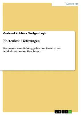 Kostenlose Lieferungen, Gerhard Kohlenz, Holger Leyh