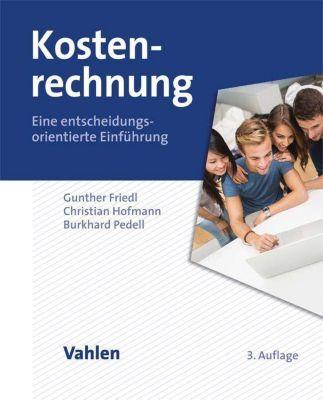 Kostenrechnung, Gunther Friedl, Christian Hofmann, Burkhard Pedell