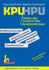KPU/HPU häufige, aber verkannte Mitochondrienstörungen, Kyra Kauffmann, Sascha Kauffmann