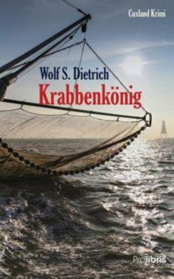 Krabbenkönig - Wolf S. Dietrich pdf epub