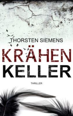 Krähenkeller, Thorsten Siemens